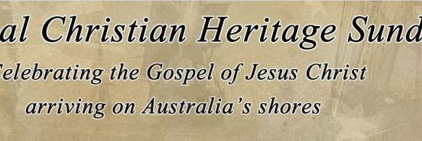 National Christian Heritage Sunday 7th February 2021